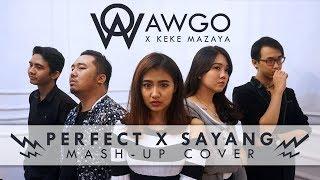 Video Perfect & Sayang (Pop Rock Mashup Cover by AWGO x Keke Mazaya) MP3, 3GP, MP4, WEBM, AVI, FLV Agustus 2018