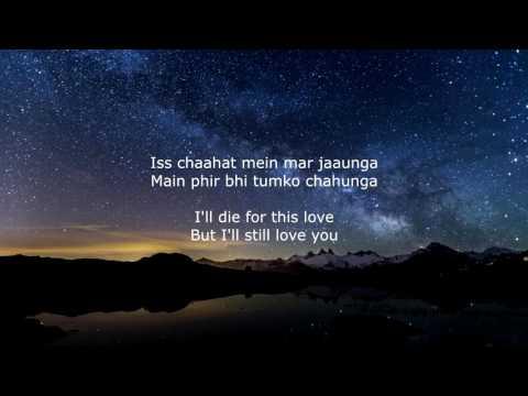 Phir Bhi Tumko Chaahunga - Lyrics (With English Translation)