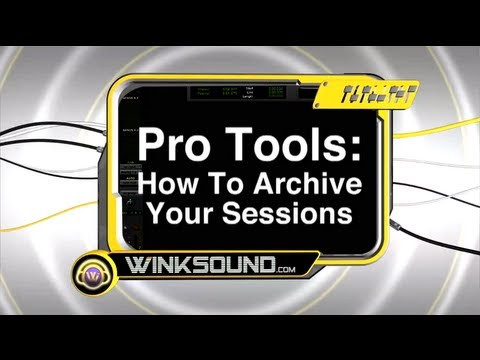 Pro Tools: How To Archive Sessions | WinkSound