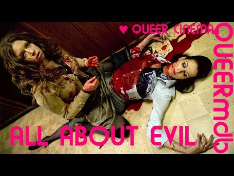 All About Evil | Movie 2010 -- Queer [Full HD Trailer]
