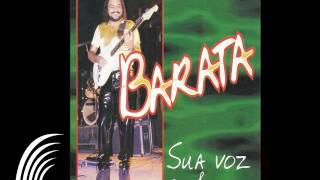 Barata -Tá Bom, Tá Gostoso - Sua Voz & Sua Guitarra - Oficial Twitter: http://www.twitter.com/atracaoonline Facebook:...