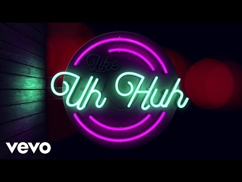 Uh Huh Lyric Video