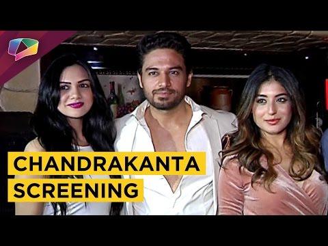 Chandrakanta First Episode Screening | Kritika Kam