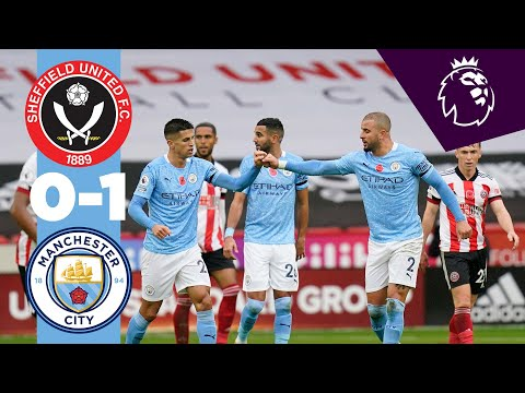 HIGHLIGHTS   Sheffield United 0-1 Man City!   KYLE WALKER LONG RANGE GOAL!