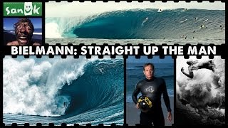 Bielmann: Straight Up The Man - Full Length Documentary