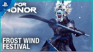 For Honor - Season 4: Frost Wind Festival Launch Trailer | PS4