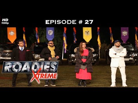 Roadies Xtreme - Full Episode 27 - Politics, one last time!