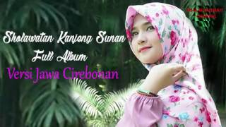 Video SHOLAWATAN KANJENG SUNAN FULL ALBUM - VERSI JAWA CIREBONAN SUBHANALLAH BIKIN HATI ADEM MP3, 3GP, MP4, WEBM, AVI, FLV September 2017