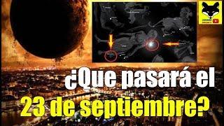 Qué va a pasar el 23 de Septiembre FALSO Día en que todos los males azotarán al planeta tierra.
