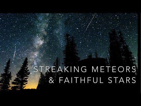 Streaking Meteors And Faithful Stars--Sunday PM Service-- 05/31/2020