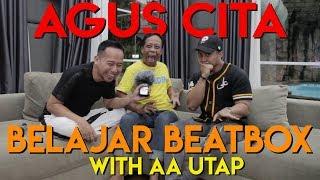 Video Agus cita belajar beat box with AA UTAP MP3, 3GP, MP4, WEBM, AVI, FLV Maret 2019