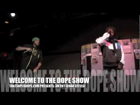 3M ENT (Hip Hop) @ WELCOME TO THE DOPE SHOW