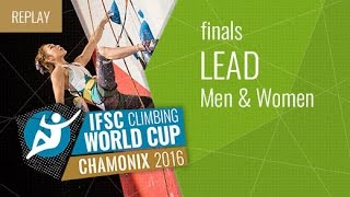 IFSC Climbing World Cup Chamonix 2016 - Lead - Finals - Men/Women by International Federation of Sport Climbing