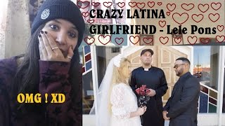 CRAZY LATINA GIRLFRIEND - Lele Pons _ REACTION