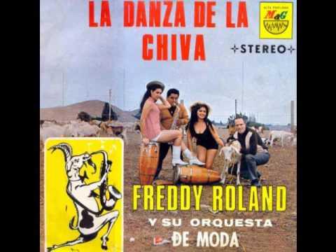 FREDDY ROLAND LA DANZA DE LA CHIVA