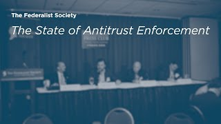 Click to play: The State of Antitrust Enforcement - Event Audio/Video