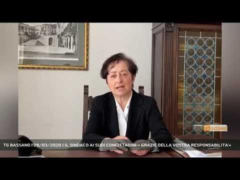 TG BASSANO | 28/03/2020 | IL SINDACO AI SUOI CONCITTADINI:« GRAZIE DELLA VOSTRA RESPONSABILITA'»
