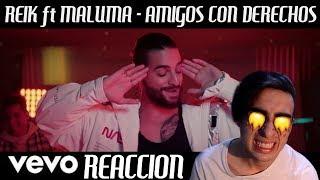 Reik, Maluma - Amigos Con Derechos [REACCION]