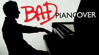 Michael Jackson - Bad (Piano Cover) - Bence Peter