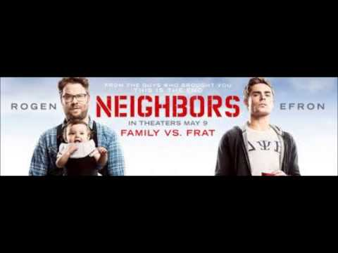 Neighbors 2014 Movie Soundtrack