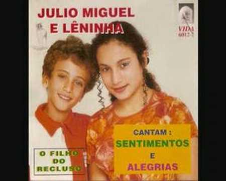 Watch 'Júlio Miguel e Lêninha - O Filho do Recluso'