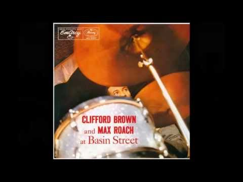 Clifford Brown and Max Roach at Basin Street – I'll Remember April