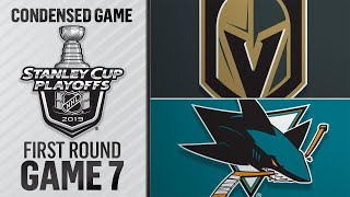 04/23/19 First Round, Gm7: Golden Knights @ Sharks by NHL