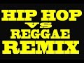 Download Lagu Hip Hop Vs Reggae Mix (LIVE) 2018 Mp3 Free