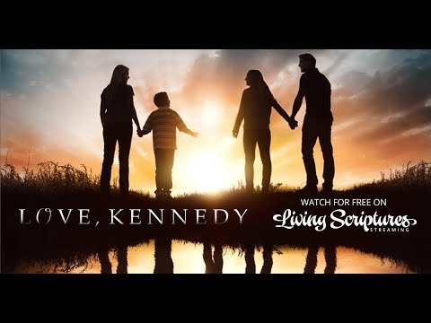 Love Kennedy | Living Scriptures Streaming