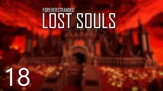 Forever Stranded Lost Souls - FORGING UPGRADES [E18] (Modded Minecraft)