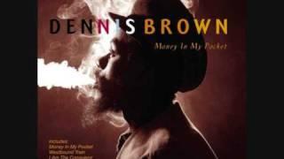 Money In My Pocket Dennis Brown