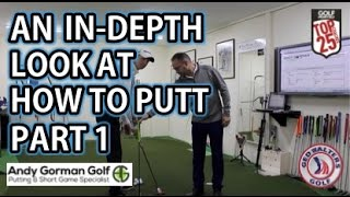 Video Golf Tips - An In-depth Look At How To Putt WIth Andy Gorman Part 1 MP3, 3GP, MP4, WEBM, AVI, FLV Agustus 2018