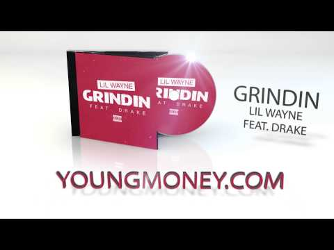 Wayne - Lil Wayne let's loose his new song Grindin featuring Drake in celebration of the new tour Drake vs Lil Wayne kick-off exclusively through YoungMoney.com Click to subscribe to Lil Wayne's...
