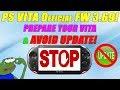 PS Vita OFFICIAL Firmware 3.69! Prepare Your Vita & AVOID UPDATE!