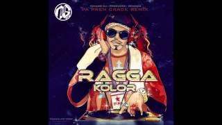 RAGGA KOLOR - Pas Prenw Crack (Tchaos Remix) 2017