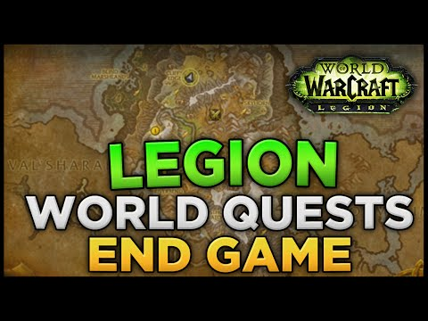 Legion World Quests LvL 110 End Game