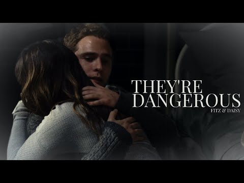 Fitz & Daisy | They're Dangerous