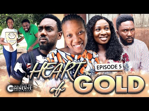 HEART OF GOLD (EPISODE 5) | LATEST 2020 CHINENYE NNEBE & UCHE NANCY HIT NOLLYWOOD MOVIES || FULL HD