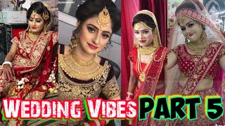 Video Latest Trending Wedding Vibes Part 5  Wedding Bestie  Tiktok Dulhan dance  wedding Musically videos  MP3, 3GP, MP4, WEBM, AVI, FLV April 2019