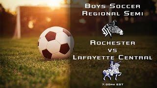 RHS Boys Soccer vs Lafayette Central (Regional)
