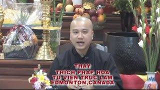 Hạnh Lành Đại Thế Chí - Thầy. Thích Pháp Hòa tại Regina, SK (August 26 , 2012)