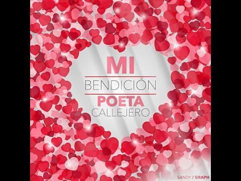 Mi Bendicíon - El Poeta Callejero (Video)