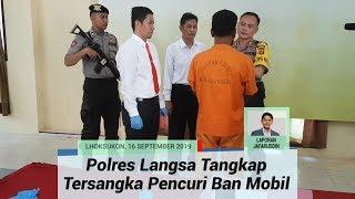 Polres Langsa Tangkap Tersangka Pencuri Ban Mobil, Satu Lainnya DPO