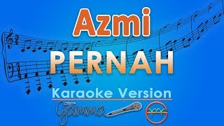 Video Azmi - Pernah (Karaoke Lirik Tanpa Vokal) by GMusic MP3, 3GP, MP4, WEBM, AVI, FLV November 2018