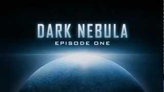 Dark Nebula - Episode One YouTube video
