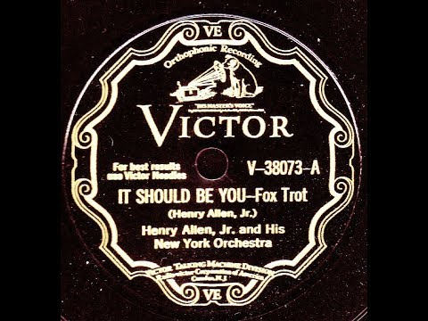 Henry Allen, Jr. & His New York Orchestra – It Should Be You