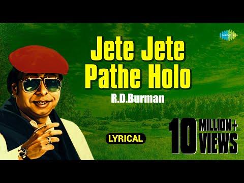 Jete Jete Pathe Holo with lyrics   R.D.Burman   Best Of Rahul Deb Burman   HD Song