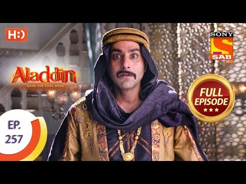 Aladdin - Ep 257 - Full Episode - 9th August, 2019