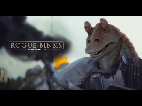 Rogue Binks A Star Wars Story Parody Trailer