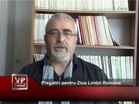 Pregătiri pentru Ziua Limbii Române